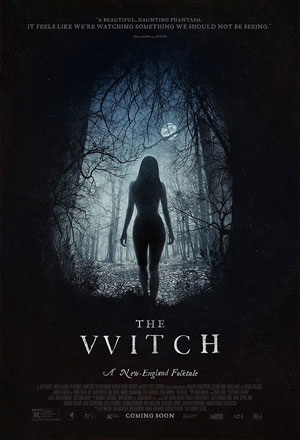 The Witch เดอะ วิทช์ The VVitch: A New-England Folktale