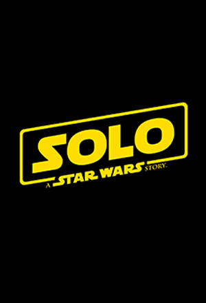Solo: A Star Wars Story  Han Solo: A Star Wars Story