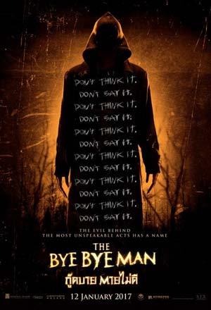 The Bye Bye Man กู๊ดบาย ตายไม่ดี