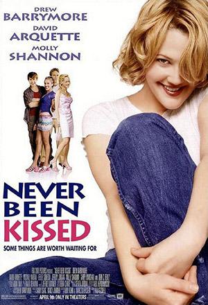 คลิก ดูรายละเอียด Never Been Kissed