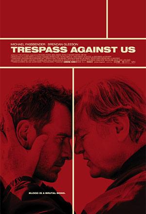 คลิก ดูรายละเอียด Trespass Against Us