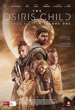 The Osiris Child: Science Fiction Volume One โคตรคนผ่าจักรวาล Science Fiction Volume One: The Osiris Child