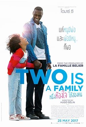 คลิก ดูรายละเอียด Two Is a Family