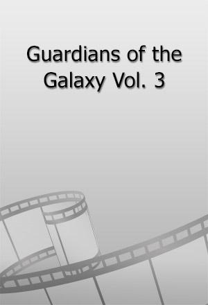 คลิก ดูรายละเอียด Guardians of the Galaxy Vol. 3