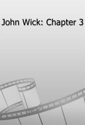 คลิก ดูรายละเอียด John Wick: Chapter 3