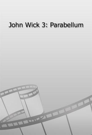 คลิก ดูรายละเอียด John Wick 3: Parabellum
