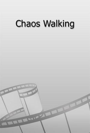 คลิก ดูรายละเอียด Chaos Walking