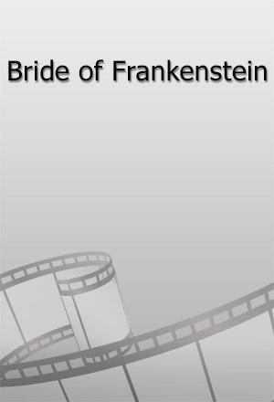คลิก ดูรายละเอียด Bride of Frankenstein
