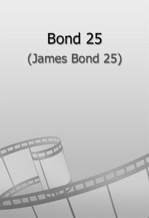 คลิก ดูรายละเอียด James Bond 25