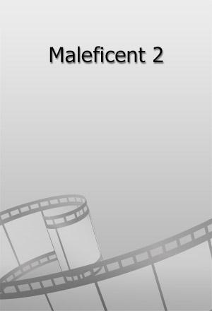 คลิก ดูรายละเอียด Maleficent 2