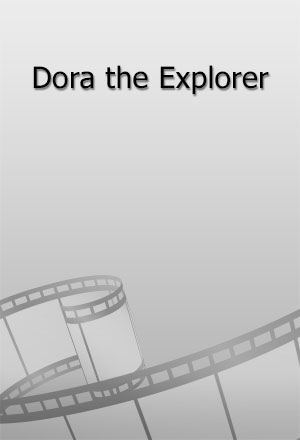 คลิก ดูรายละเอียด Dora the Explorer