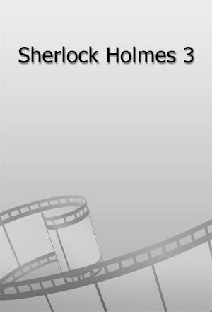 คลิก ดูรายละเอียด Sherlock Holmes 3