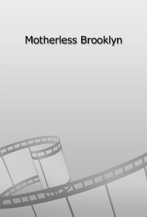 คลิก ดูรายละเอียด Motherless Brooklyn