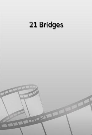 คลิก ดูรายละเอียด 21 Bridges