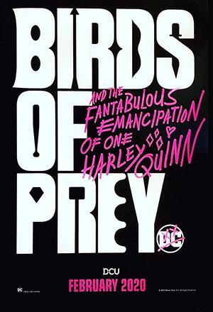 คลิก ดูรายละเอียด Birds of Prey (And the Fantabulous Emancipation of One Harley Quinn)