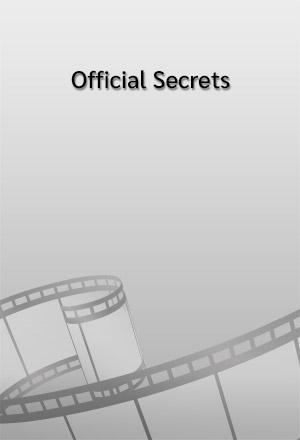 คลิก ดูรายละเอียด Official Secrets