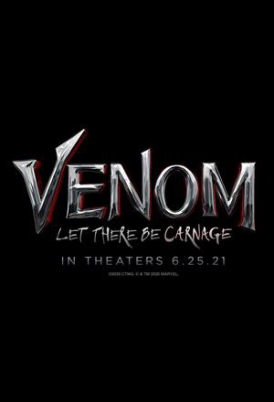 Venom: Let There Be Carnage  เวน่อม 2, Venom 2