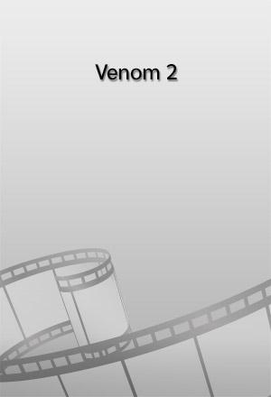 คลิก ดูรายละเอียด Venom 2