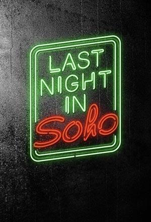 คลิก ดูรายละเอียด Last Night in Soho