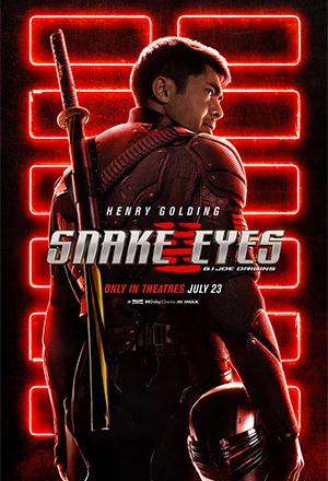 Snake Eyes: G.I. Joe Origins จี.ไอ.โจ: สเนคอายส์