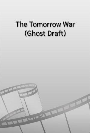 คลิก ดูรายละเอียด The Tomorrow War