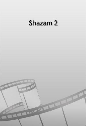 คลิก ดูรายละเอียด Shazam 2