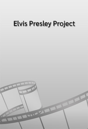 Elvis Presley Project