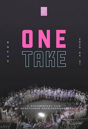 คลิก ดูรายละเอียด BNK48: One Take