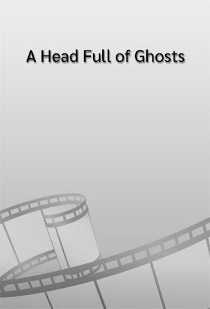 คลิก ดูรายละเอียด A Head Full of Ghosts