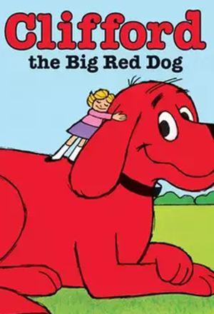 คลิก ดูรายละเอียด Clifford the Big Red Dog