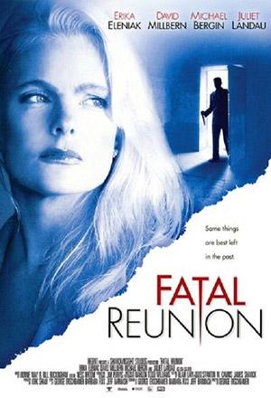 คลิก ดูรายละเอียด Fatal Reunion