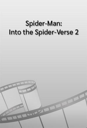 คลิก ดูรายละเอียด Spider-Man: Into the Spider-Verse 2