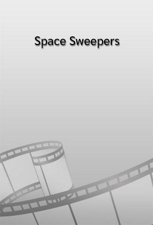 คลิก ดูรายละเอียด Space Sweepers