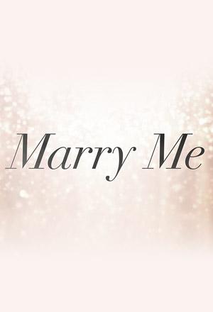 คลิก ดูรายละเอียด Marry Me