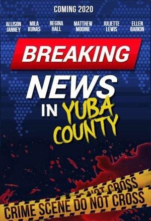 คลิก ดูรายละเอียด Breaking News in Yuba County