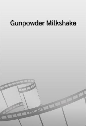 คลิก ดูรายละเอียด Gunpowder Milkshake