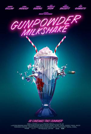 Gunpowder Milkshake ซ่าส์ท้านรก