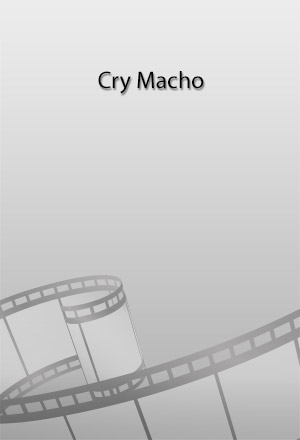 คลิก ดูรายละเอียด Cry Macho
