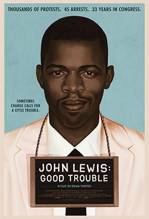 คลิก ดูรายละเอียด John Lewis: Good Trouble