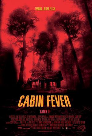 คลิก ดูรายละเอียด Cabin Fever