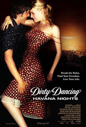คลิก ดูรายละเอียด Dirty Dancing: Havana Nights