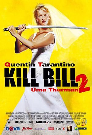 Kill Bill: Vol. 2 นางฟ้าซามูไร 2 Kill Bill 2