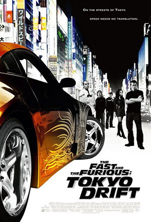 The Fast and the Furious: Tokyo Drift เร็ว...แรงทะลุนรก: ซิ่งแหกพิกัดโตเกียว Fast & Furious 3