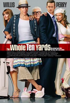 The Whole Ten Yards ปล้นอึดท้ายครัว The Whole Nine Yards 2