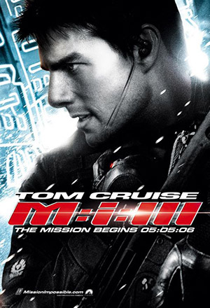 Mission: Impossible III มิชชั่น อิมพอสซิเบิ้ล 3 Mission: Impossible 3, M:i:III