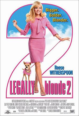 คลิก ดูรายละเอียด Legally Blonde 2: Bigger, Bolder, Blonder