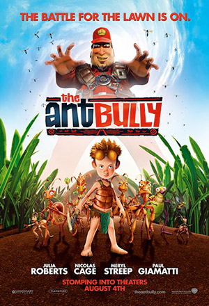 The Ant Bully ดิ แอนท์บูลลี่ เด็กแสบตะลุยอาณาจักรมด