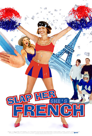 Slap Her, She's French ! น่าตบจัง..นังฝรั่งเศส She Gets What She Wants