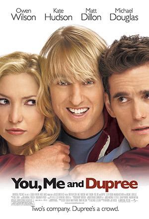 You, Me and Dupree ฉัน, เธอและเกลอแสบนายดูพรี